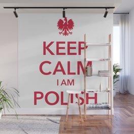KEEP CALM I AM POLISH Wall Mural