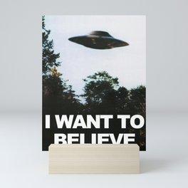 I want to believe Mini Art Print