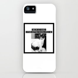 """Meow So Hard"" Thug Cat iPhone Case"