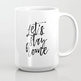 Let's Stay Home Sign, FREE SHIPPING, Farmhouse Decor, Farmhouse Sign, White Wood Sign, Wedding Gift, Coffee Mug