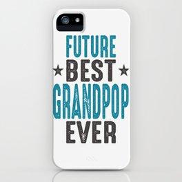 Gift for Grandpop iPhone Case