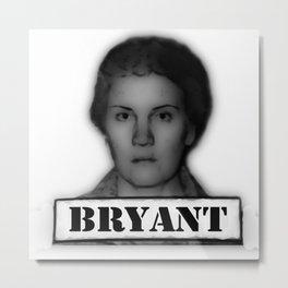 BRYANT Metal Print