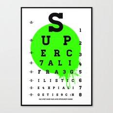 SUPERCALIFRAGILISTIC Canvas Print