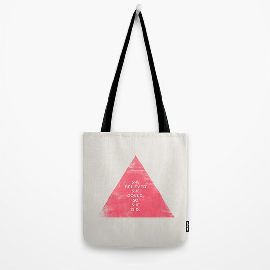 SHE BELIEVED SHE COULD SO SHE DID - TRIANGLE Tote Bag