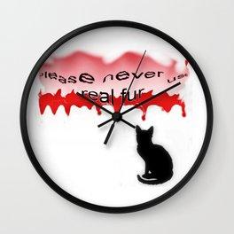 Never real fur Wall Clock
