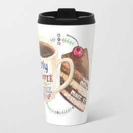 Only Coffee can wake me up but only cake can make it worthwhile Travel Mug