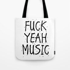 F*CK YEAH MUSIC Tote Bag