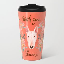 Bull terrier with floral - with you forever Travel Mug