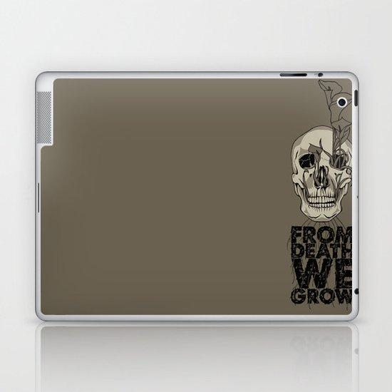 From Death We Grow... Laptop & iPad Skin