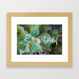 Restored on Succulent Framed Art Print