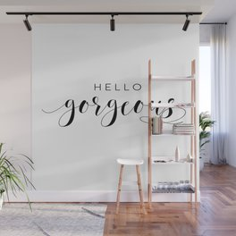 HELLO GORGEOUS SIGN, Gift For Her,Gift For Him,Lovely Words,Romantic Quote,Hello Beautiful Wall Mural