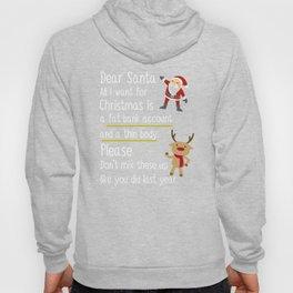 Dear Santa All I Want For Christmas Hoody