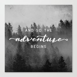 And So The Adventure Begins III Canvas Print