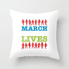 March For Our Lives Throw Pillow