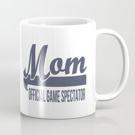 Mom Official Game Spectator Coffee Mug
