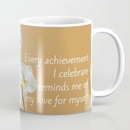 Love Yourself Celebrate Coffee Mug