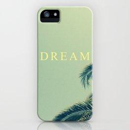 DREAM MORE. iPhone Case