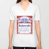 bukowski V-neck T-shirts featuring bukowski by Mathiole