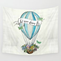 Let your dreams fly hot air balloon Wall Tapestry