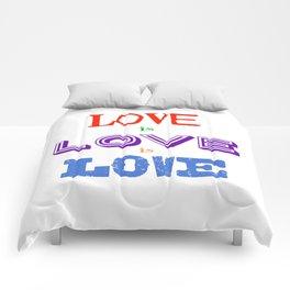 Love is love is love Comforters