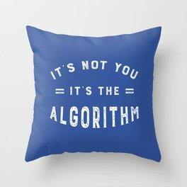 Blame the Social Media Algorithm Throw Pillow