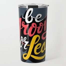 Be Groovy or Leave Travel Mug