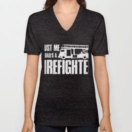 Trust me My Dad is a Firefighter Unisex V-Neck