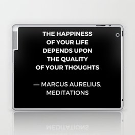 Stoic Wisdom Quotes - Marcus Aurelius Meditations - Happiness Laptop & iPad Skin