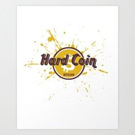 Hard Coin Bitcoin Art Print