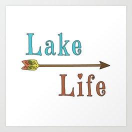 Lake Life - Summer Camp Camping Holiday Vacation Gift Art Print