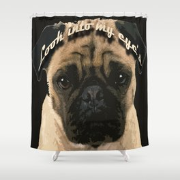 Pug is your passion and love.  Shower Curtain