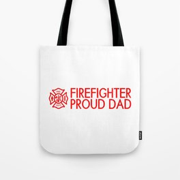 Firefighter: Proud Dad (Florian Cross) Tote Bag