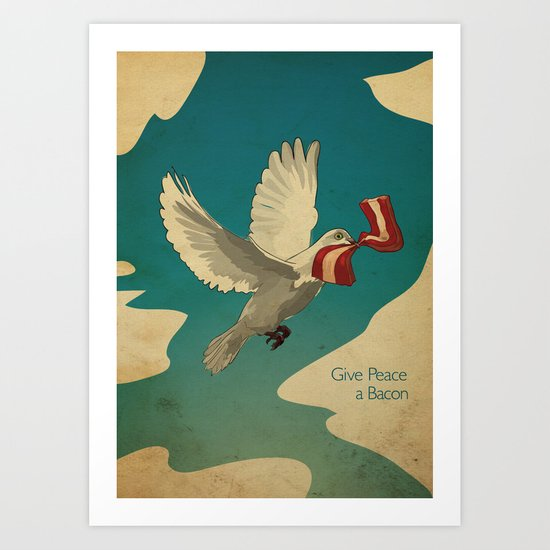 Give Peace a Bacon Art Print