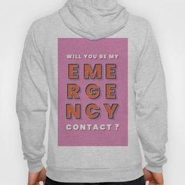 Emergency contact - typography Hoody