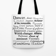Dancer Description Tote Bag