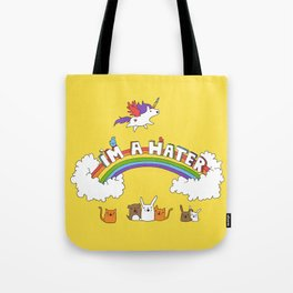 I'm A Hater Tote Bag
