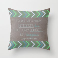 People With Many Interests... Throw Pillow