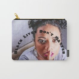 Black Lives Don't Matter with text - Jéanpaul Ferro Carry-All Pouch