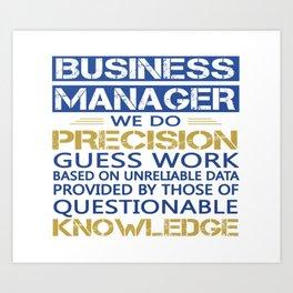 BUSINESS MANAGER Art Print