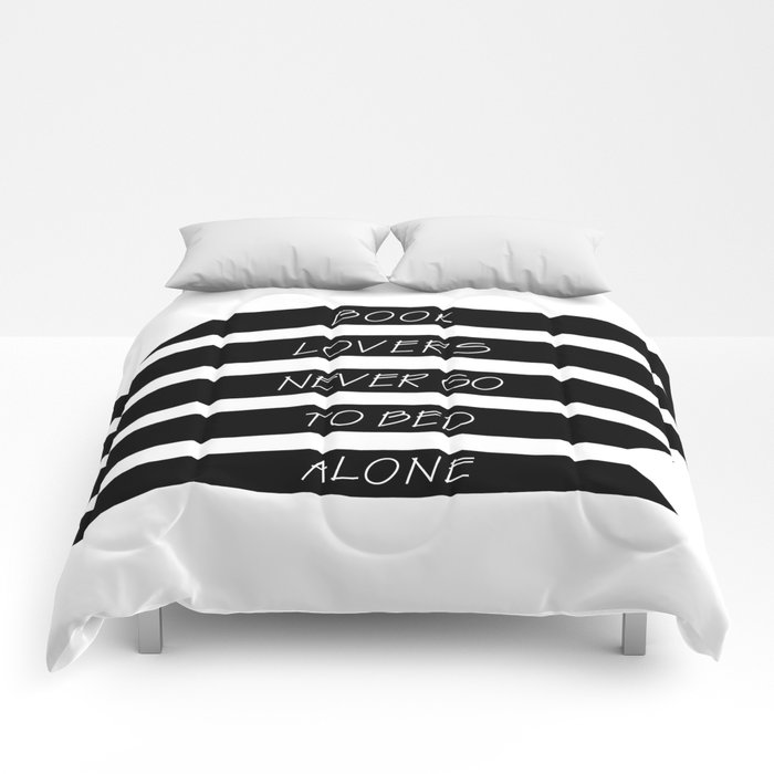 Book Lovers never go to bed alone Comforters
