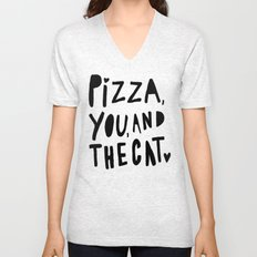 Pizza, You, and the cat - hand lettered art Unisex V-Neck
