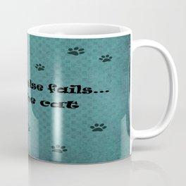 When all else fails...Hug the Cat Coffee Mug