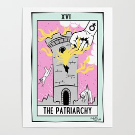 The Cards Say Smash the Patriarchy Poster