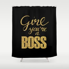 Girl you're a Boss n.2 Shower Curtain