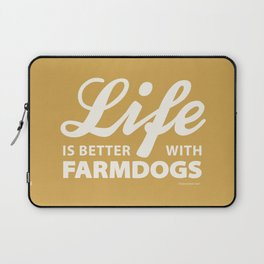 Life is better with farmdog 2 Laptop Sleeve