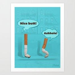 Nice Butt! Art Print