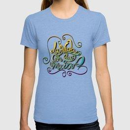 """""""La Vida Con Que Muero"""" T-shirt"""
