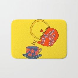 Take Time For Tea Bath Mat