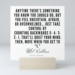 4  | Mel Robbins Quotes | 190802 Mini Art Print