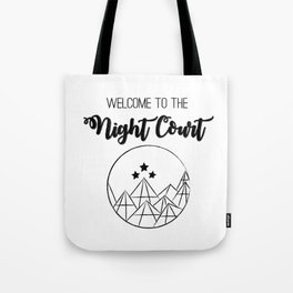 Welcome to the Night Court | Acomaf Tote Bag